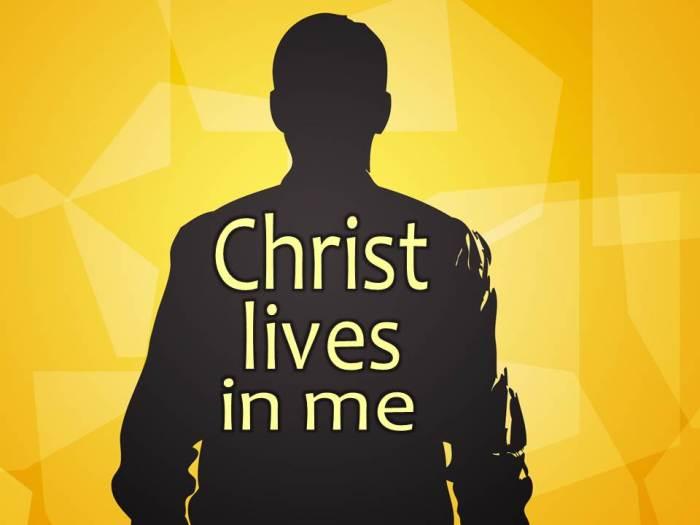 Christ Lives in Me