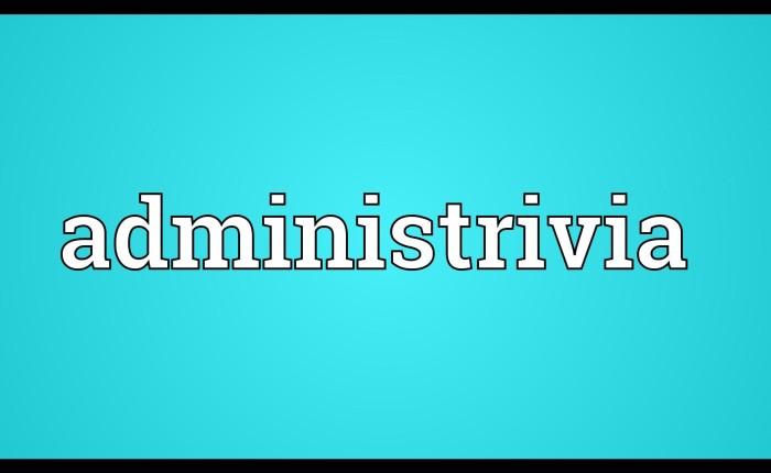 Administrivia
